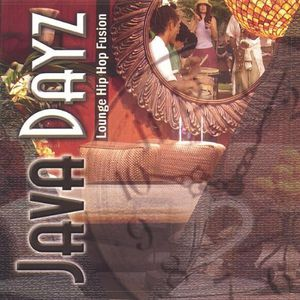 Java Dayz Lounge Hip Hop Fusion