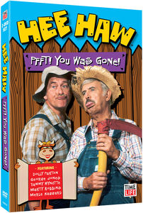 Hee Haw: Pfft! You Was Gone!
