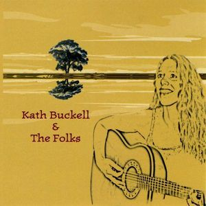Kath Buckell & the Folks