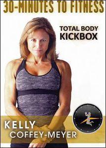 30 Minutes to Fitness: Total Body Kickbox