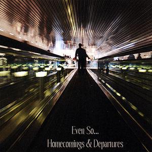 Homecomings & Departures