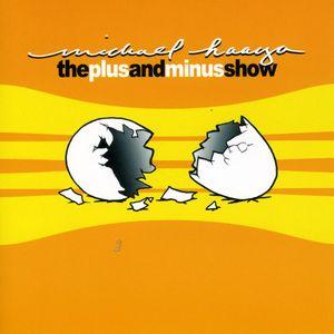 Plus & Minus Show