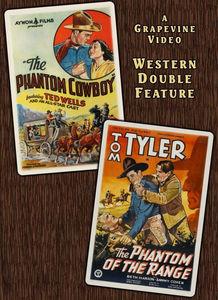 The Phantom Cowboy (1935) /  The Phantom of the Range (1936)