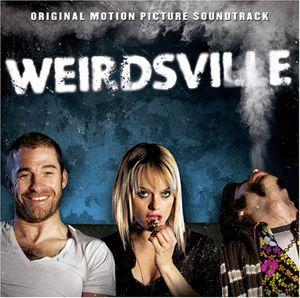 Weirdsville (Original Soundtrack)