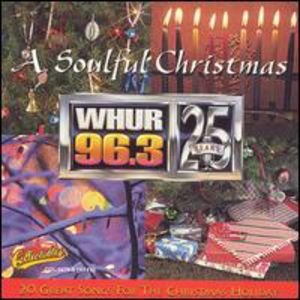 Soulful Christmas: Whur 96.3 FM Washington DC /  Various