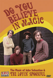 Do You Believe in Magic: The Music of John Sebastian and the Lovin' Spoonful