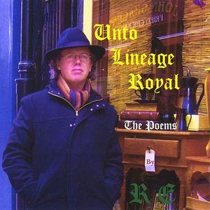 Unto Lineage Royal: Poems