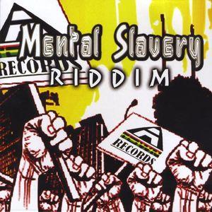 Mental Slavery Riddim /  Various