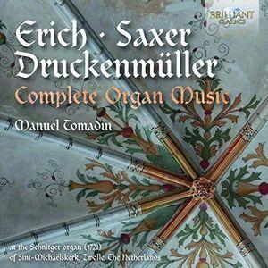 Omplete Organ Music By Erich Saxer & Druckenmuellr