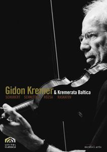 Gidon Kremer & Kremerata Baltica Play Schubert