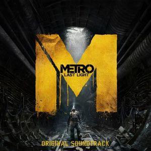 Metro: Last Light (Original Game Soundtrack)