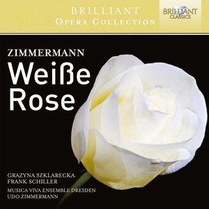 Udo Zimmermann: Weisse Rose