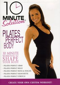 10 Minute Solution: Pilates Perfect Body