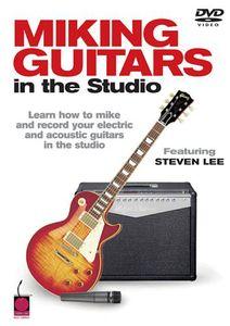 Miking Guitars in the Studio