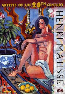 Artists of the 20th Century: Henri Matisse