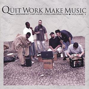 Quit Work Make Music 1