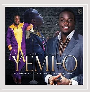 The Introduction Of Yemi-O