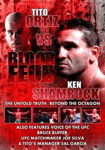 Ortiz Vs. Shamrock: Blood Feud