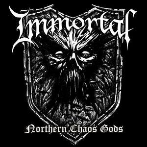 Northern Chaos Gods , Immortal