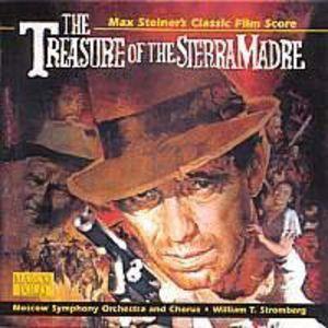 The Treasure of the Sierra Madre (Max Steiner's Classic Film Score)