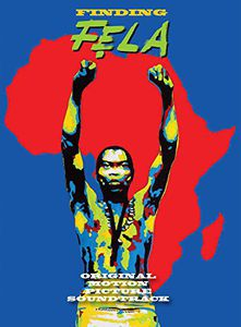 Finding Fela (Original Motion Picture Soundtrack)