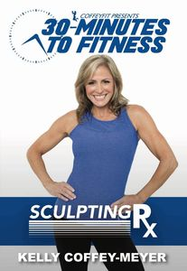 30 Minutes To Fitness: Sculpting Rx