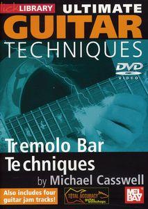 Ultimate Guitar Techniques: Tremolo Bar Tecniques