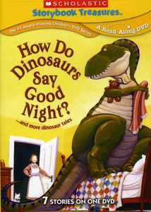 How Do Dinosaurs Say Good Night? and More Dinosaur Tales