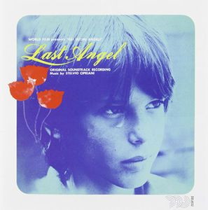 Last Angel (Gli Ultimi Angeli) (Original Soundtrack) [Import]