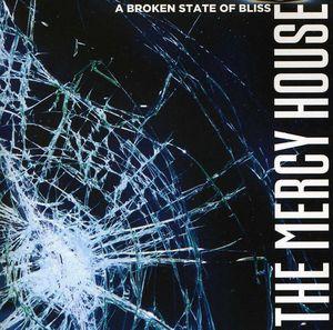 Broken State of Bliss [Import]