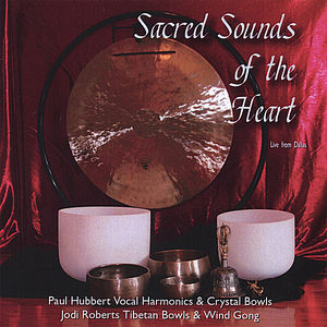 Sacred Sounds of the Heart