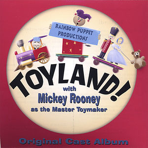 Toyland with Mickey Rooney