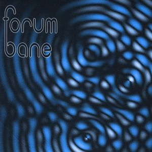 Forum Bane