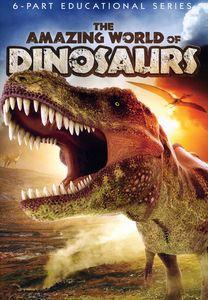 Amazing World of Dinosaurs