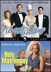 Betsy's Wedding /  Holy Matrimony
