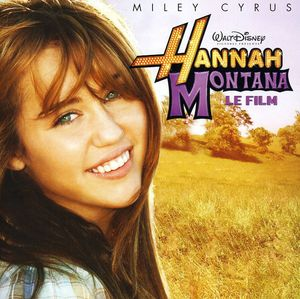Hannah Montana (Le Film) (Original Soundtrack) [Import]