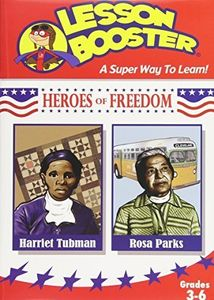 Heroes of Freedom: Harriet Tubman and Rosa Parks