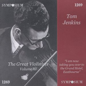 Great Violinists Xi: Tom Jenkins