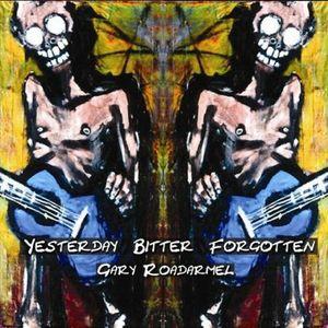 Yesterday Bitter Forgotten