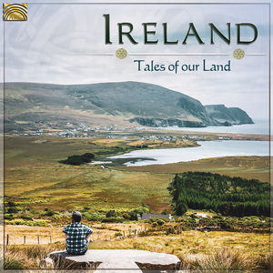 Ireland: Tales of Our Land