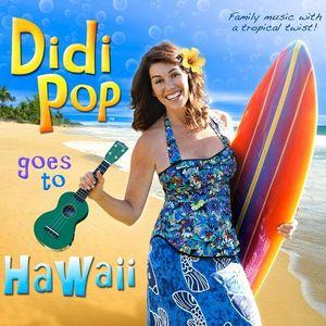 Didipop Goes to Hawaii