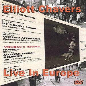 Elliott Chavers Live in Europe