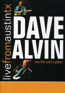 Dave Alvin: Live From Austin, TX: Austin City Limits