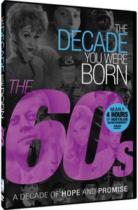 The Decade You Were Born - The 60s