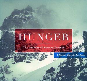 Hunger: The Journey of Tamsen Donner