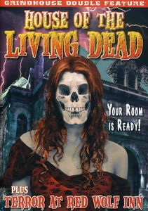 House of the Living Dead & Terror at Red Wolf Inn