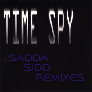 Sadda Sidd Remixes
