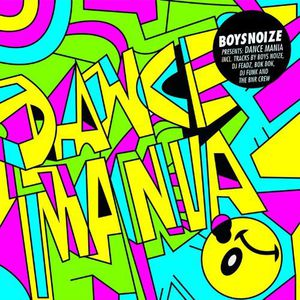Boysnoize Presents: A Tribute to Dance Mania /  Various