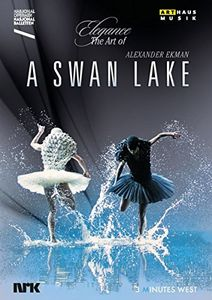 Elegance - The Art of Alexander Ekman: A Swan Lake