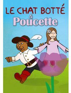 Le Chat Botte /  Poucette